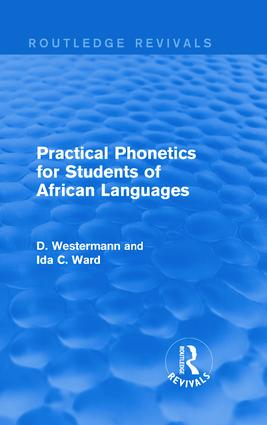 Practical Phonetics for Students of African Languages